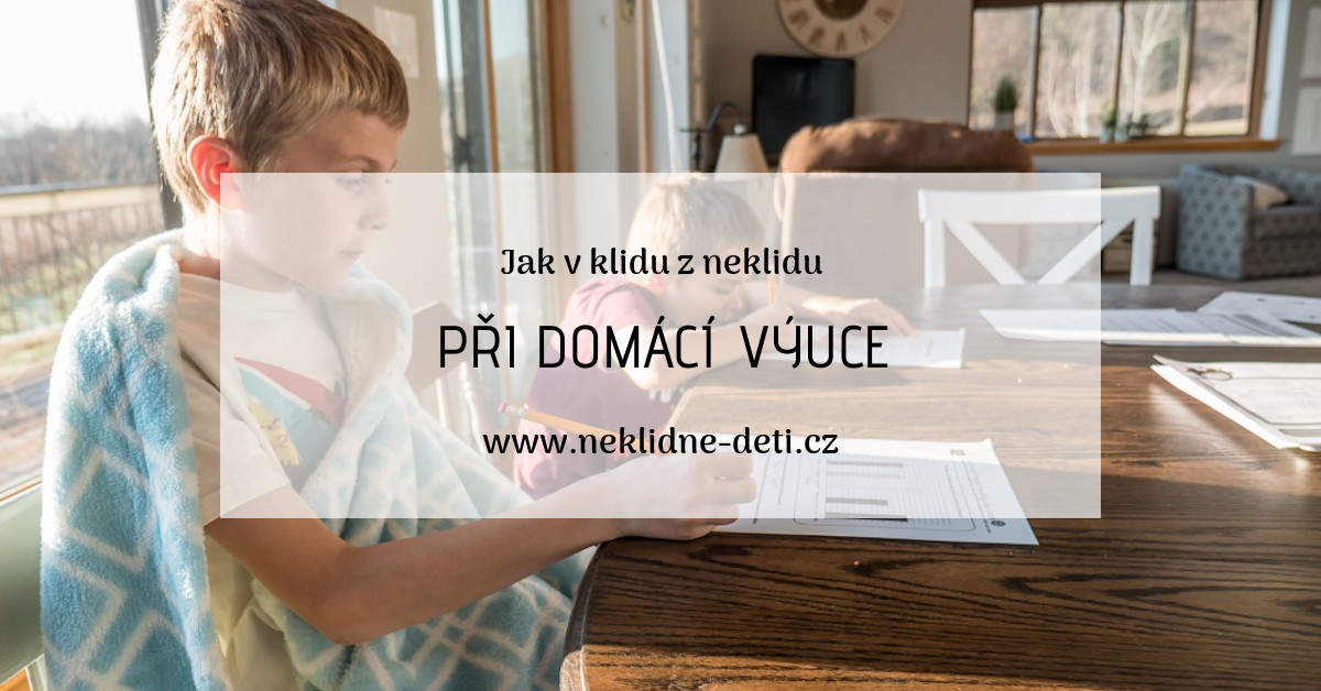 jak_v_klidu_z_neklidu_pri_domaci_vyuce